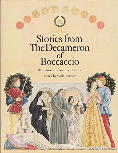 Stories from the Decameron of Boccaccio by