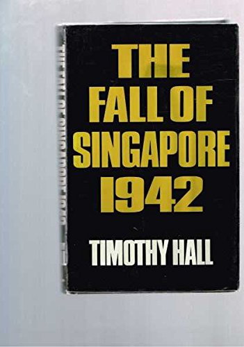 9780454004335: The fall of Singapore