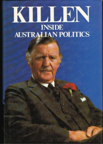 9780454006520: Killen: Inside Australian politics