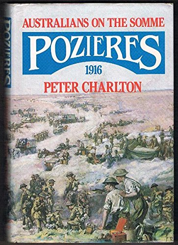 Pozieres, 1916: Australians on the Somme