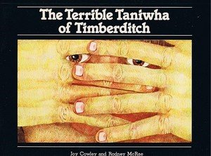 The Terrible Taniwha of Timberditch: Cowley, Joy