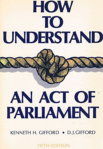 9780455205441: How to Understand an Act of Parliament (5th Edition)