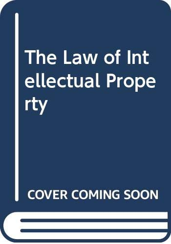 9780455205533: The Law of Intellectual Property