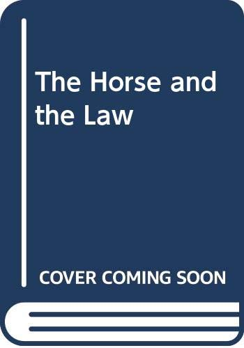 9780455206462: The Horse and the Law