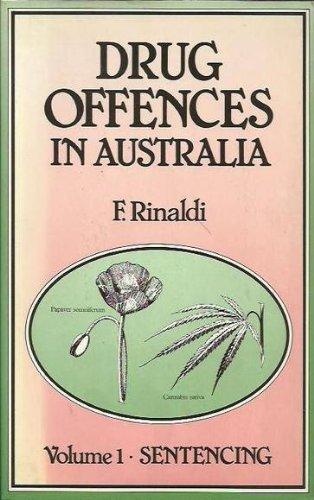 9780455206493: Drug Offences in Australia. Volume 1. Sentencing: Vol.1