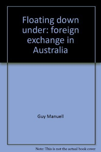 9780455206981: Floating down under: Foreign exchange in Australia
