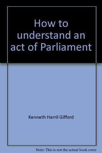 9780455207469: How to understand an act of Parliament