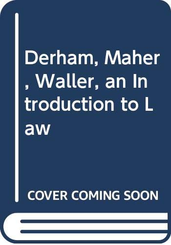 9780455210162: Derham, Maher and Waller: An Introduction to Law
