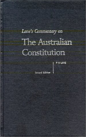 9780455214405: Lane's Commentary on the Australian Constitution