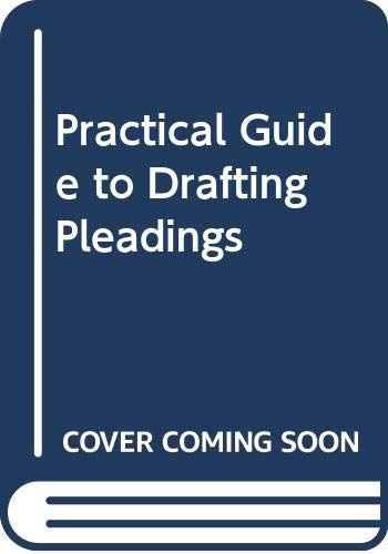 9780455214764: A Practical Guide to Drafting Pleadings