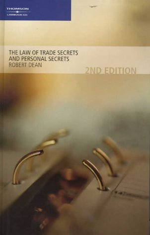 9780455217116: The Law of Trade Secrets
