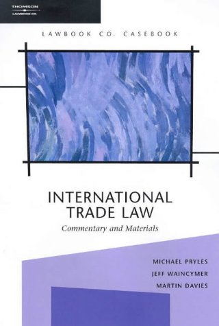 International Trade Law: Commentary and Materials, (Paperback): Michael Pryles