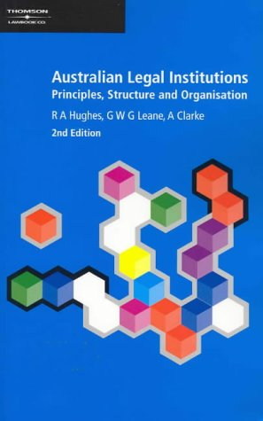 Australian Legal Institute: Principles, Structure and Organisations, (Paperback): Bob Hughes