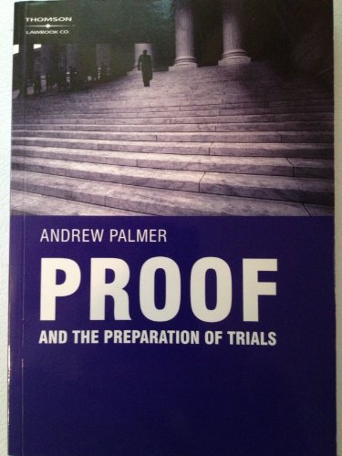 9780455219677: Proof and the Preparation of Trials