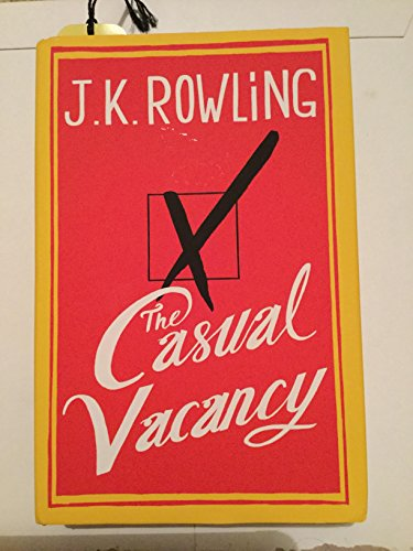 9780457079545: The Casual Vacancy by J. K. Rowling 1st (first) Edition (2012)