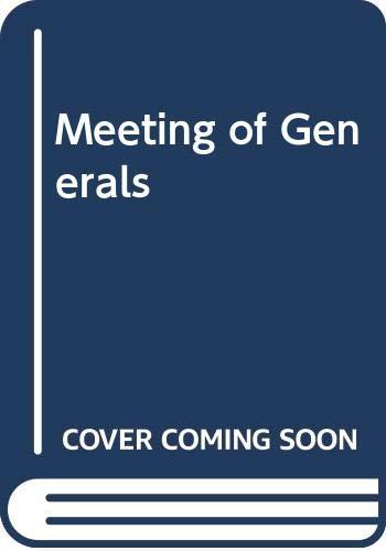 9780458805204: Meeting of Generals