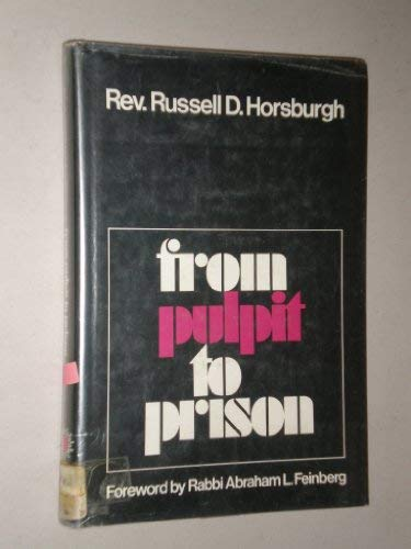 From Pulpit to Prison