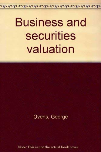 Business and securities valuation;