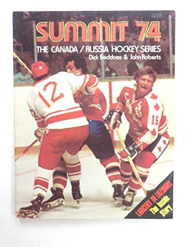 9780458911707: Summit 74 : The Canada / Russia Hockey Series