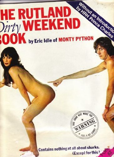9780458921003: The Rutland Dirty Weekend Book. (jacket title). Wonderful World of Prince Charles. (cover title) Vatican Sex Manual. (first page false title)