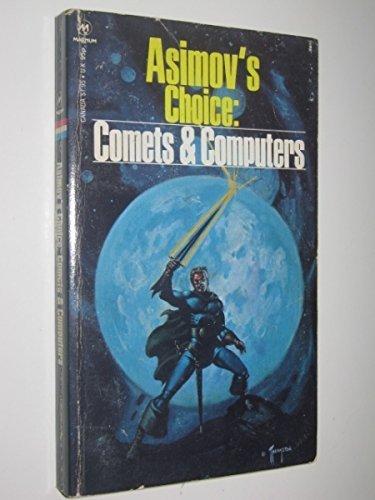 9780458935505: Asimov's Choice: Comets & Computers
