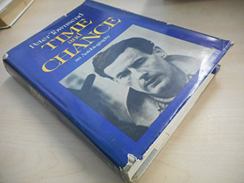 9780458937103: Time and Chance: An autobiography