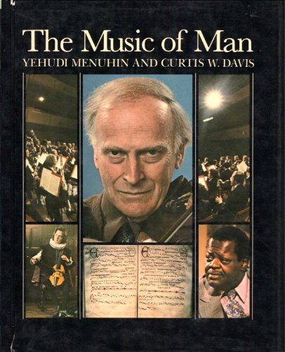 Music of Man: Menuhin, Yehudi