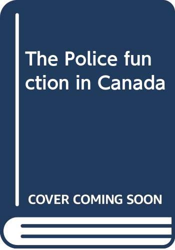 9780458939206: The Police function in Canada