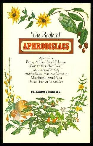 9780458943807: The Book of Aphrodisiacs