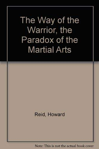 9780458959402: The Way of the Warrior : Paradox of the Martial Arts