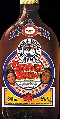 9780458966202: Adventures of Bob + Doug McKenzie in Strange Brew: The Book About the Movie About the TV Show About the men!