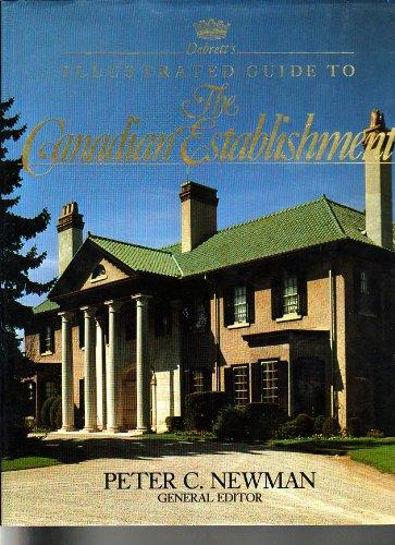Debrett's Illustrated Guide to the Canadian Establishment: Newman, Peter C