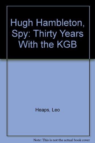 9780458969708: Hugh Hambleton, Spy: Thirty Years With the KGB