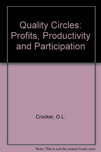 9780458973606: Quality Circles: Profits, Productivity and Participation