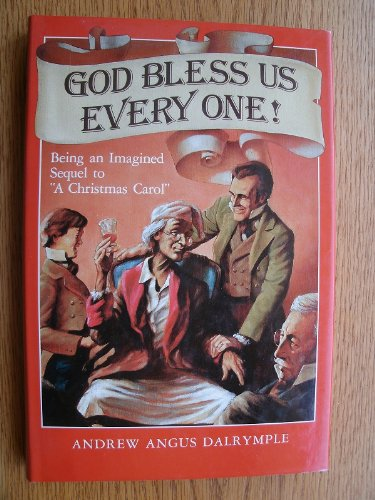 9780458994304: God bless us every one!: Being an imagined sequel to
