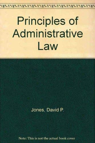 9780459239213: Principles of Administrative Law: THIRD EDITION