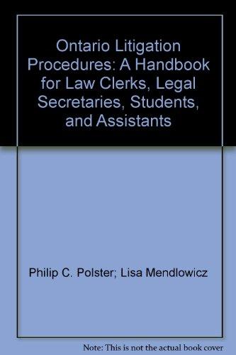 Ontario Litigation Procedures: A Handbook for Law: Polster, Philip C.;