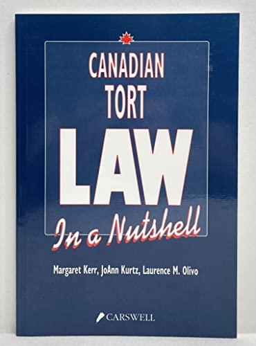 Canadian Tort Law in a Nutshell: Kerr, Margaret, Kurtz,