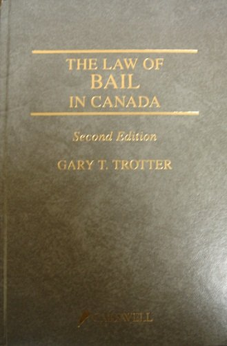 9780459254421: The Law of Bail in Canada