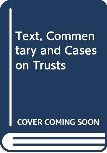 9780459260231: Text, Commentary and Cases on Trusts