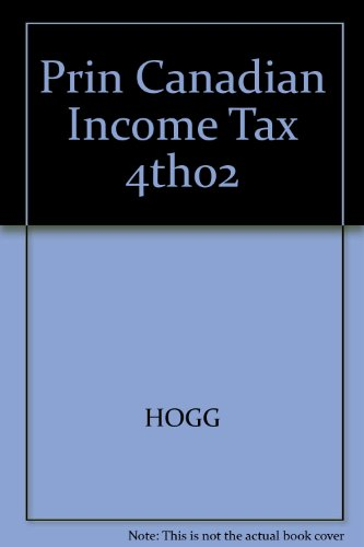 9780459278991: Principles of Canadian Income Tax Law
