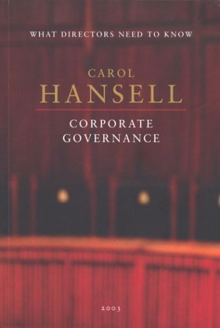 What Directors Need to Know: Corporate Governance: Hansell, Carol