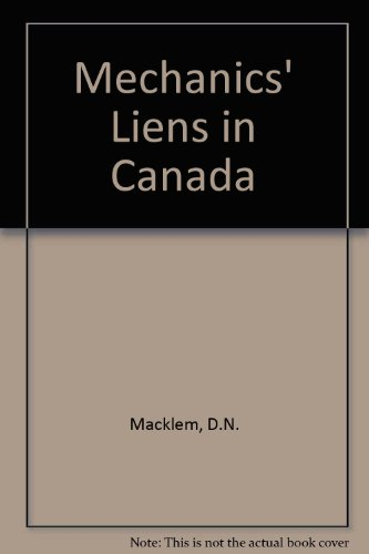 9780459311902: Mechanics' Liens in Canada