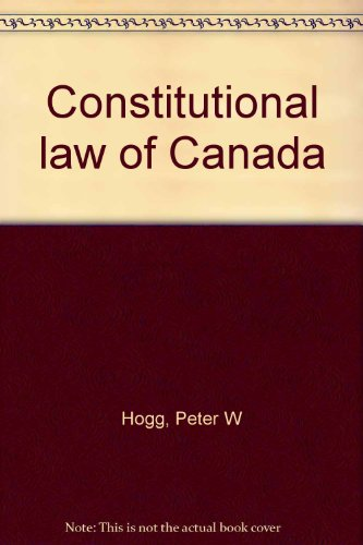9780459318901: Constitutional law of Canada