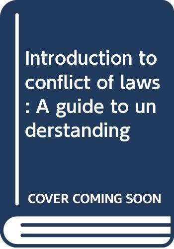 9780459321000: Introduction to conflict of laws: A guide to understanding