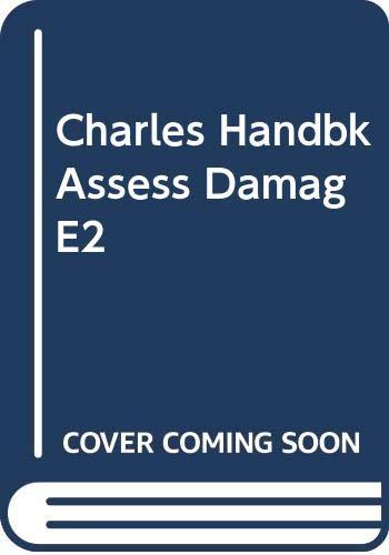 Charles Handbk Assess Damag E2: R, CHARLES W