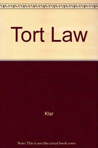 Tort Law: Klar, Lewis N.