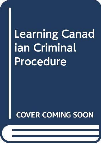9780459355913: Learning Canadian Criminal Procedure