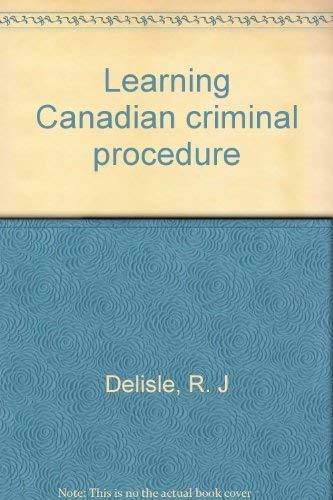9780459356019: Learning Canadian criminal procedure