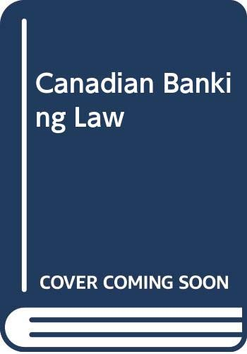 9780459356910: Canadian Banking Law